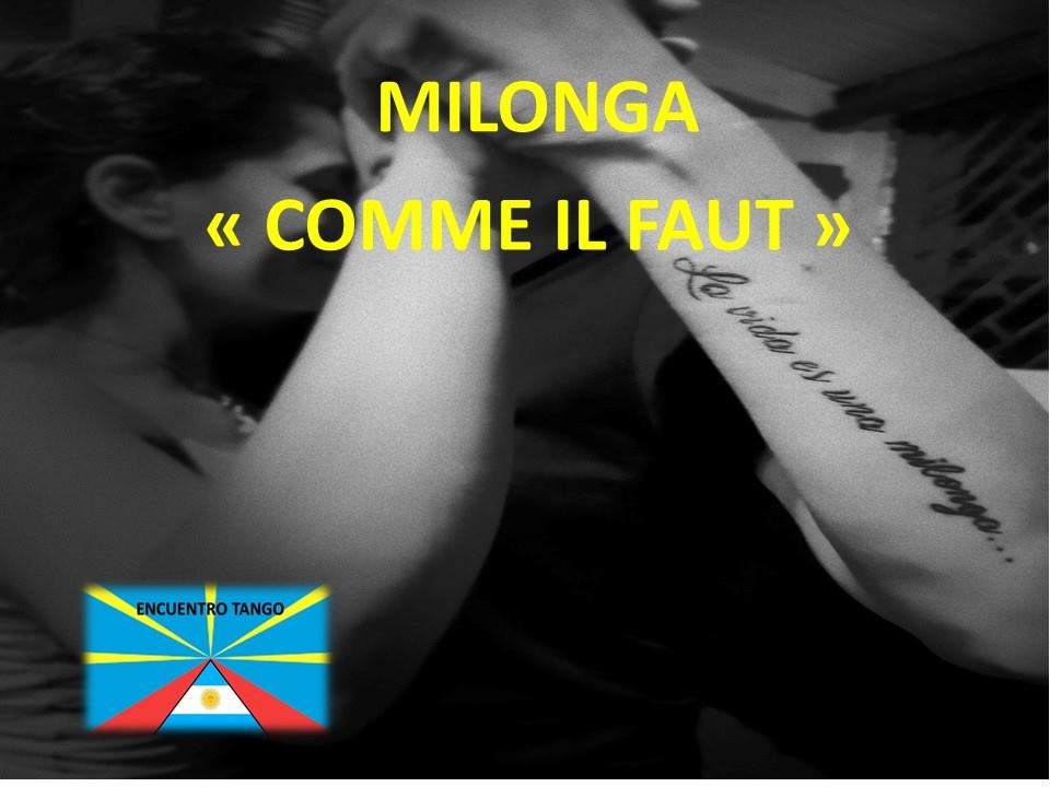 MILONGA «COMME IL FAUT»